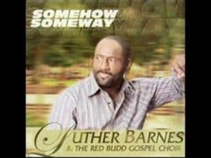 Luther Barnes - Trouble in My Way